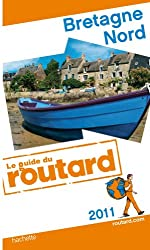 Guide du Routard Bretagne Nord 2011