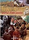 France et Algérie. Journal d'une passion par Marseille