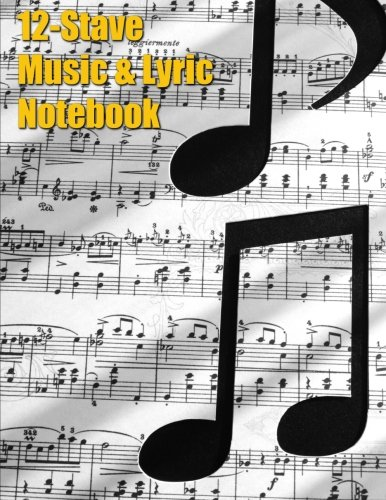 Download 12-Stave Music & Lyric Notebook - Eighth Notes (Music Composition Books) PDF