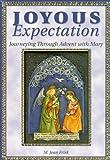 Joyous Expectation, M. Jean Frisk, 0819839825