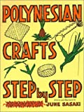Polynesian Crafts Step by Step