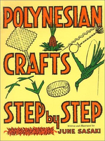 Polynesian Crafts Step by Step