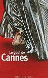 Le goût de Cannes par Barozzi