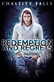 Redemption and Regrets (Chastity Falls Book 4)