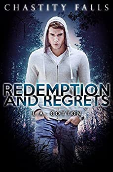 Redemption and Regrets (Chastity Falls Book 4) by [Cotton, L A]