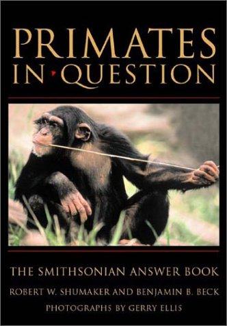 Download PRIMATES IN QUESTION (Smithsonian Answer Book) pdf epub