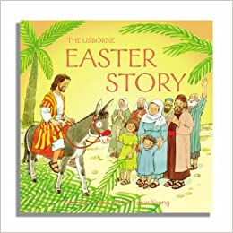 The Easter Story (Usborne Bible Tales): Amazon.co.uk: Heather ...