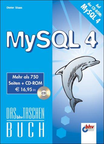 MySQL 4, m. CD-ROM. Das bhv Taschenbuch