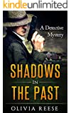 Shadows in the Past: A Detective Mystery