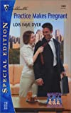 Practice Makes Pregnant Manhattan Multiples, Lois Faye Dyer, 0373245696