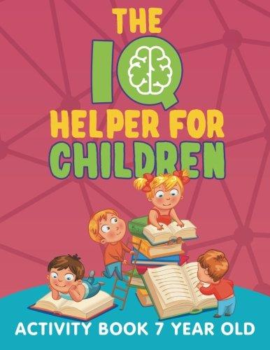 the iq helper for children activity book 7 year old jupiter kids 9781682603147 amazoncom books