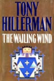 The Wailing Wind, Tony Hillerman, 0060194448