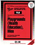 Playgrounds (Health Education), Men, Rudman, Jack, 0837380472