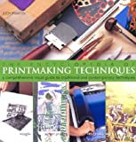 The Encyclopedia of Printmaking Techniques, Judy Martin, 0806993006