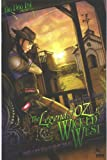The Legend of Oz: The Wicked West Preview. Big Dog Ink (The Legend of Oz: The Wicked West Preview, Preview)