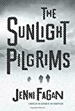 Image of The Sunlight Pilgrims: A Novel
