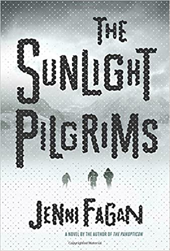 The Sunlight Pilgrims A Novel Amazon Fr Jenni Fagan
