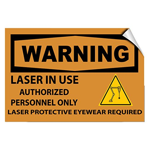 Laser In Use Authorized Only Protective Eyewear Required LABEL DECAL STICKER Sticks to Any - Rain City Eyewear