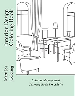 Interior Design Coloring Book A Stress Management For Adults