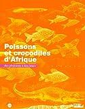 """Afficher """"Poissons et crocodiles d'Afrique"""""""