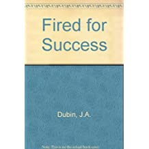 Amazon nancy margulies books fired for success how to turn losing your job into an opportunity of a lifetime fandeluxe Image collections