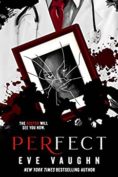 Perfect by [Vaughn, Eve]