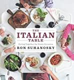 The Italian Table: Eating Together for Every Occasion
