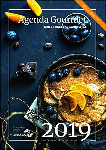 AGENDA GOURMET 2019: Con 25 recetas exquisitas: 365 días ...