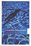 The Holistic Revolution, , 0713994215