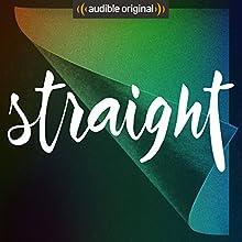 Straight (Original Podcast) Radio/TV von  Straight Gesprochen von: Felicia Mutterer, Sonja Koppitz