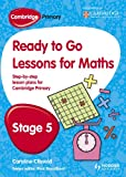 Ready to Go Lessons for Mathematics, Stage 5, Caroline Clissold and Paul Broadbent, 1444177621