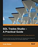 SDL Trados Studio – A Practical Guide