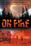 On Fire, Thomas C. Cable, 1469186020