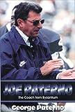 Joe Paterno: The Coach from Byzantium