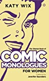 The Oberon Book of Comic Monologues for Women, Katy Wix, 184943428X