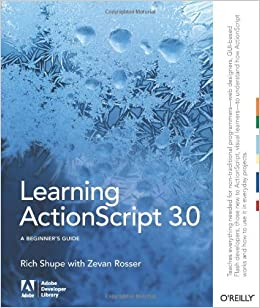 Book Learning ActionScript 3.0 (A Beginner's Guide) by Rich Shupe (2007-12-23)