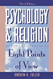 img - for Psychology and Religion: Eight Points of View (Littlefield Adams Quality Paperbacks) book / textbook / text book