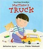 Matthew's Truck, Katherine Ayres, 0763622699