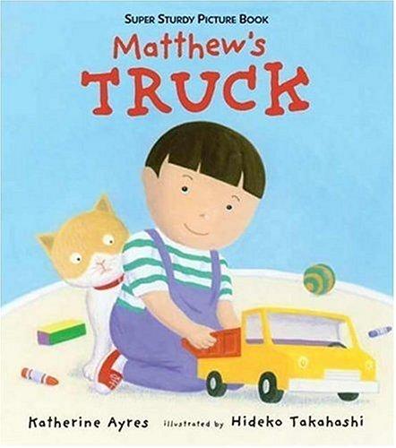 Matthew's Truck: Super Sturdy Picture Books