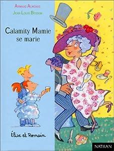 "Afficher ""CALAMITY MAMIE SE MARIE"""