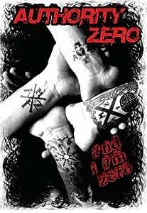 Authority Zero - I Am Zero