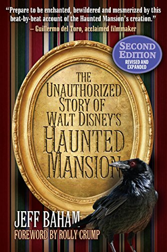 Amazon the unauthorized story of walt disneys haunted the unauthorized story of walt disneys haunted mansion by baham jeff fandeluxe Gallery