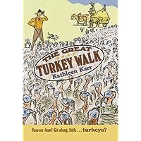 GRT TURKEY WALK SUNBURST/E