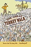 Great Turkey Walk, Kathleen Karr and K. Karr, 0374427984