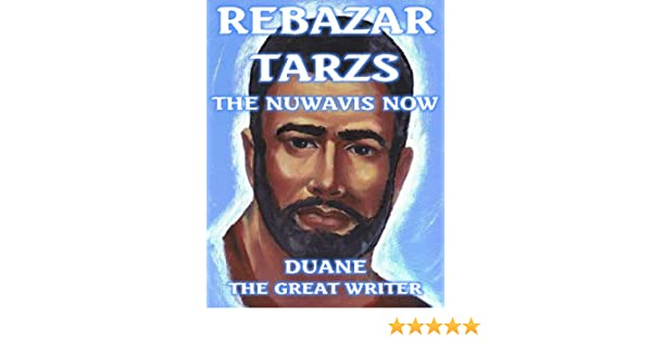 REBAZAR TARZS THE NUWAVIS NOW (THE ADVENTURIS SERIES)