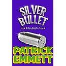 Silver Bullet (Jack Dillon Dublin Tale Book 4)