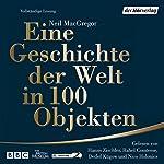 Eine Geschichte der Welt in 100 Objekten   Neil MacGregor