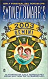 Gemini 2003 - Day-by-Day Astrological Guide, Sydney Omarr, 0451206177