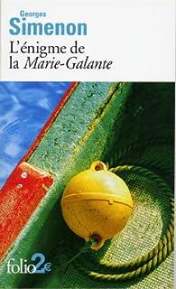 L'énigme de la Marie-Galante