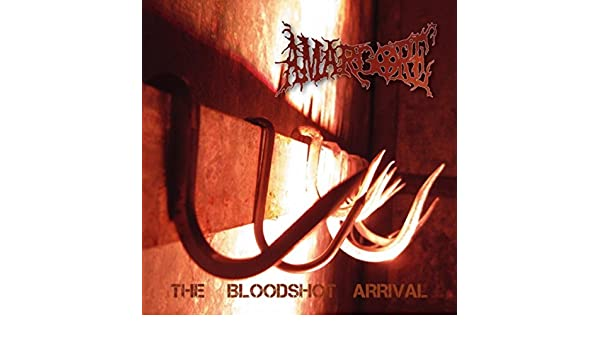 The Bloodshot Arrival [Explicit] de Amargore en Amazon Music ...